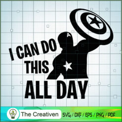 I Can Do This All Day Captain America SVG, Avengers SVG, Movie SVG, Super Hero SVG