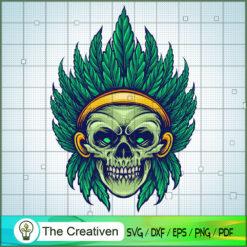 Weed Skull Indian Cannabis SVG, Skull Indian Cannabis SVG, Weed SVG