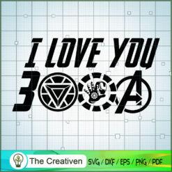 I Love You 3000 SVG, Avengers SVG, Movie SVG, Super Hero SVG