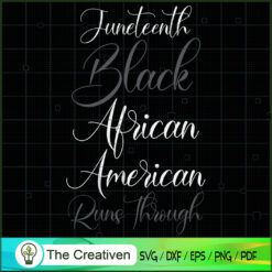 Junteenth Black SVG, Life Quotes SVG, Classy Lady Nubian African American SVG