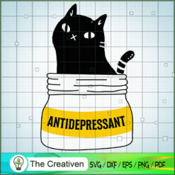 ANTIDEPRESSANT SVG , Cat SVG files For Cricut, Cat SVG, Cat Silhouette