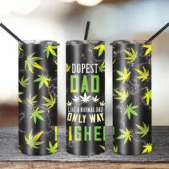 20oz Skinny Tumbler Dope Dad Weed