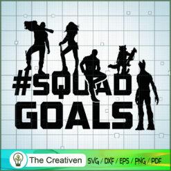Squad Goals GOTG SVG, Avengers SVG, Movie SVG, Super Hero SVG
