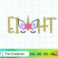 Eighth Birthday Unicorn SVG, Eighth Birthday Unicorn Digital File, Unicorn Number SVG