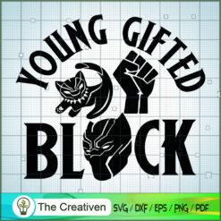 Young Gifted Black SVG, Avengers SVG, Movie SVG, Super Hero SVG