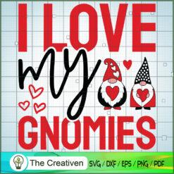 Valentine Gnomes SVG, I Love My Gnomies SVG, Gnomes SVG
