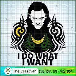 Loki I Do What I Want SVG, Loki SVG, Tom Hiddleston SVG, Loki Marvel SVG