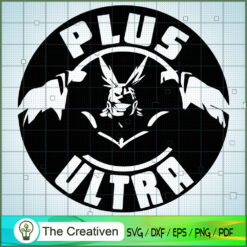 All Might Plus Ultra SVG , One For All SVG , All Might Hero SVG