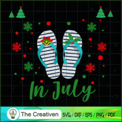 Christmas in July Summer Vacation Beach SVG , Christmas 4th of July SVG , 4th of July SVG , Christmas SVG