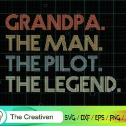 Retro Style Grandpa the Man Pilot Legend SVG, Retro Style Grandpa the Man Pilot Legend Digital File, Pilot SVG