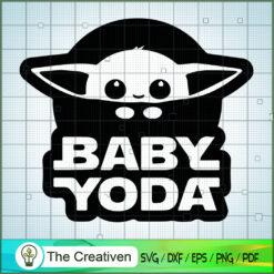 Baby Yoda Black White Logo SVG, Star Wars SVG, The Mandalorian SVG, Grogu SVG