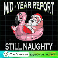 Christmas in July Mid Year Report Santa SVG , Christmas 4th of July SVG , 4th of July SVG , Christmas SVG