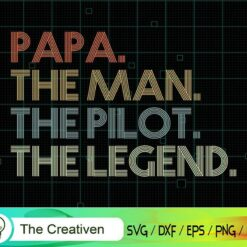 Retro Style Papa the Man Pilot Legend SVG, Retro Style Papa the Man Pilot Legend Digital File, Pilot SVG