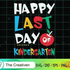 Happy Last Day of Kindergarten Apple SVG, Graduation Svg, Kindergarten Svg, Pre K Svg, Back To School Svg