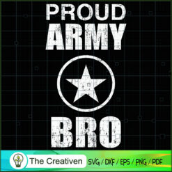 Proud Brother Army SVG , Veteran SVG, Veterans Day SVG, US Army SVG, American Flag SVG