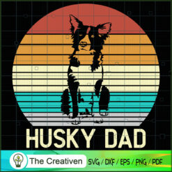 Vintage Husky Dad Father's Day Gifts SVG , Dog SVG , Dog Silhouette , Father's Day SVG , Husky Silhouette