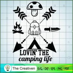 Lovin' The Camping Life SVG, Camping SVG, Adventure SVG, Love Camper SVG, Travel SVG