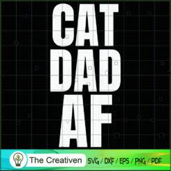Cat Dad AF SVG , Cat SVG files For Cricut, Cat SVG, Cat Silhouette
