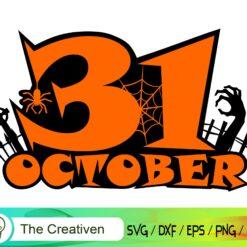 October 31 Happy Halloween SVG, October 31 Happy Halloween Digital File, Halloween Days SVG