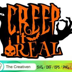 Creep It Real Happy Halloween SVG, Creep It Real Happy Halloween Digital File, Halloween 🎃 👻  SVG