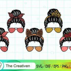 Messy Bun With Sunglasses SVG Bundle , Momlife SVG , Messy Bun SVG