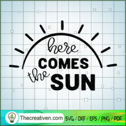 Here Comes The Sun the Beatles SVG, Rock Band SVG, The Beatles SVG, The Beatles The Legend Of Rock SVG