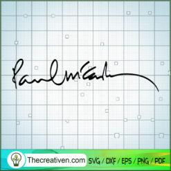 Paul McCartney Signature SVG, Rock Band SVG, The Beatles SVG, The Beatles The Legend Of Rock SVG