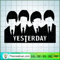 Yesterday The Beatles SVG, Rock Band SVG, The Beatles SVG, The Beatles The Legend Of Rock SVG