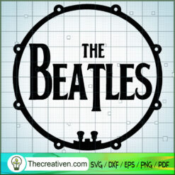 The Beatles Drum SVG, Rock Band SVG, The Beatles SVG, The Beatles The Legend Of Rock SVG