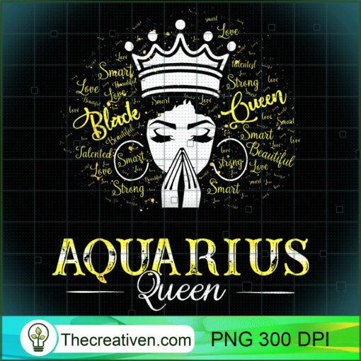 AQUARIUS Queen Black Women February Birthday T Shirt copy