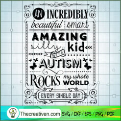An Incredibly Beautiful SVG Free, Autism SVG Free, Free SVG For Cricut Silhouette