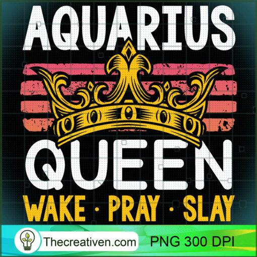 Aquarius Queen Wake Pray and Slay Pullover Hoodie copy
