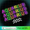Aquarius Rainbow Funny 90s Retro Sign Zodiac Symbol Gift T Shirt copy