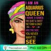 Aquarius queen I have 3 sides birthday gift Aquarius zodiac T Shirt copy