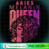 Aries Melanin Queen Strong Black Woman Zodiac Horoscope Pullover Hoodie copy