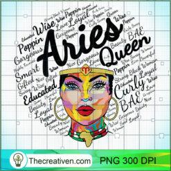 Aries Queen Shirt Aries Black Queen PNG, Afro Women PNG, Aries Queen PNG, Black Women PNG