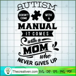 Autism Comes With A Mom SVG Free, Autism SVG Free, Free SVG For Cricut Silhouette