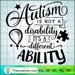 Autism Is Not A Disability SVG Free, Autism SVG Free, Free SVG For Cricut Silhouette