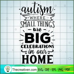 Autism - Where Small Things SVG Free, Autism SVG Free, Free SVG For Cricut Silhouette