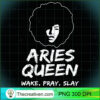 Black Aries Queen Zodiac Gift Wake Pray Slay For Women Pullover Hoodie copy