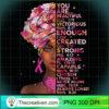Black Woman Breast Cancer Awareness Warrior Black Queen Gift T Shirt copy