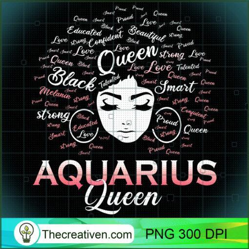 Black Women AQUARIUS Queen February Birthday T Shirt copy