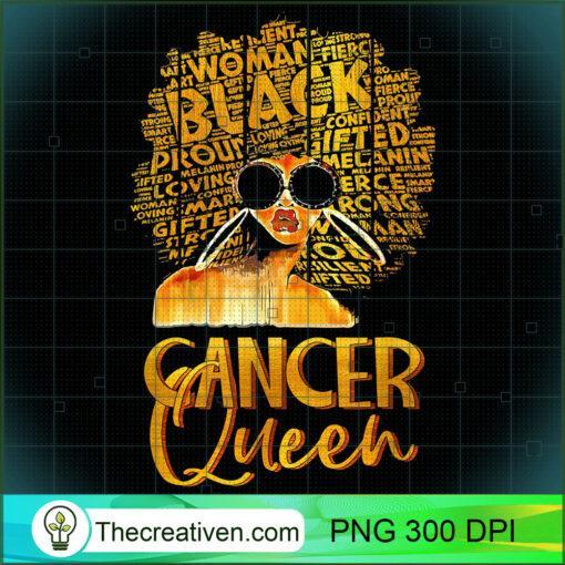 Black Women Afro Hair Art Cancer Queen Cancer Birthday T Shirt copy