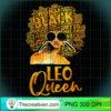 Black Women Afro Hair Art Leo Queen Leo Birthday T Shirt copy