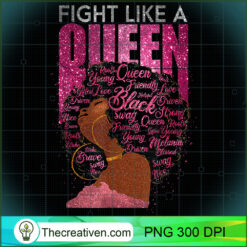 Breast Cancer Awareness  Strong Fighter Black Queen PNG, Afro Women PNG, Cancer Queen PNG, Black Women PNG
