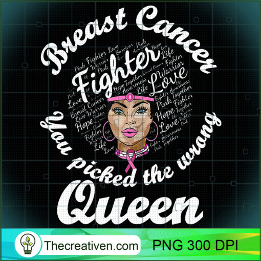 Breast Cancer Awareness Shirt You Picked The Wrong Queen T Shirt copy