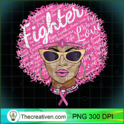 Breast Cancer  Women Fighter Gift Support Black Queen PNG, Afro Women PNG, Cancer Queen PNG, Black Women PNG