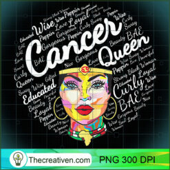 Cancer Gift For Black Women Born In June July Cancer Queen PNG, Afro Women PNG, Cancer Queen PNG, Black Women PNG