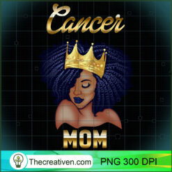 Cancer Mom Black Afro Queen PNG, Afro Women PNG, Cancer Queen PNG, Black Women PNG