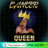 Cancer Queen Born In June July Black Queen Birthday T Shirt copy